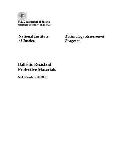NIJ 0108.01 Ballistic Resistant Protective Materials Test Standard
